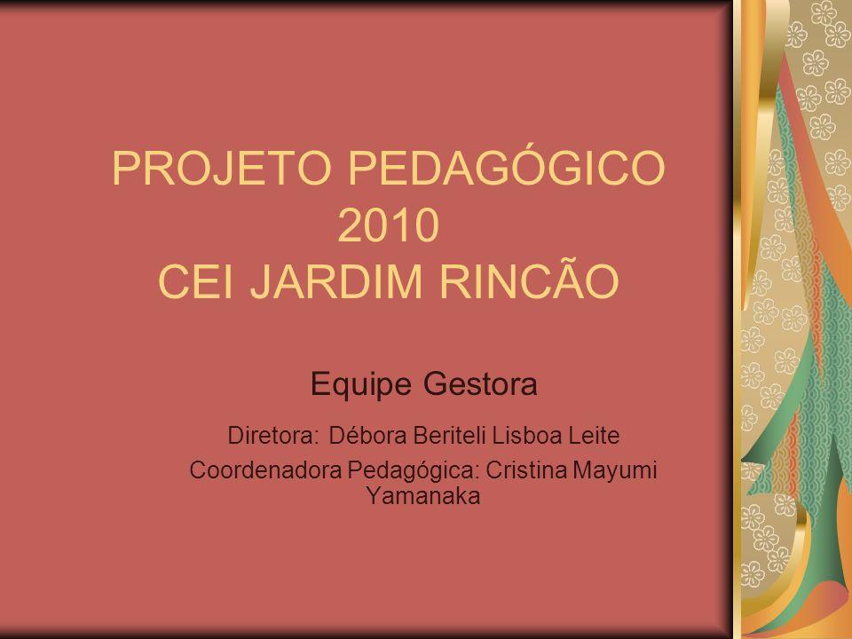 PROJETO PEDAGÓGICO 2010 CEI JARDIM RINCÃO