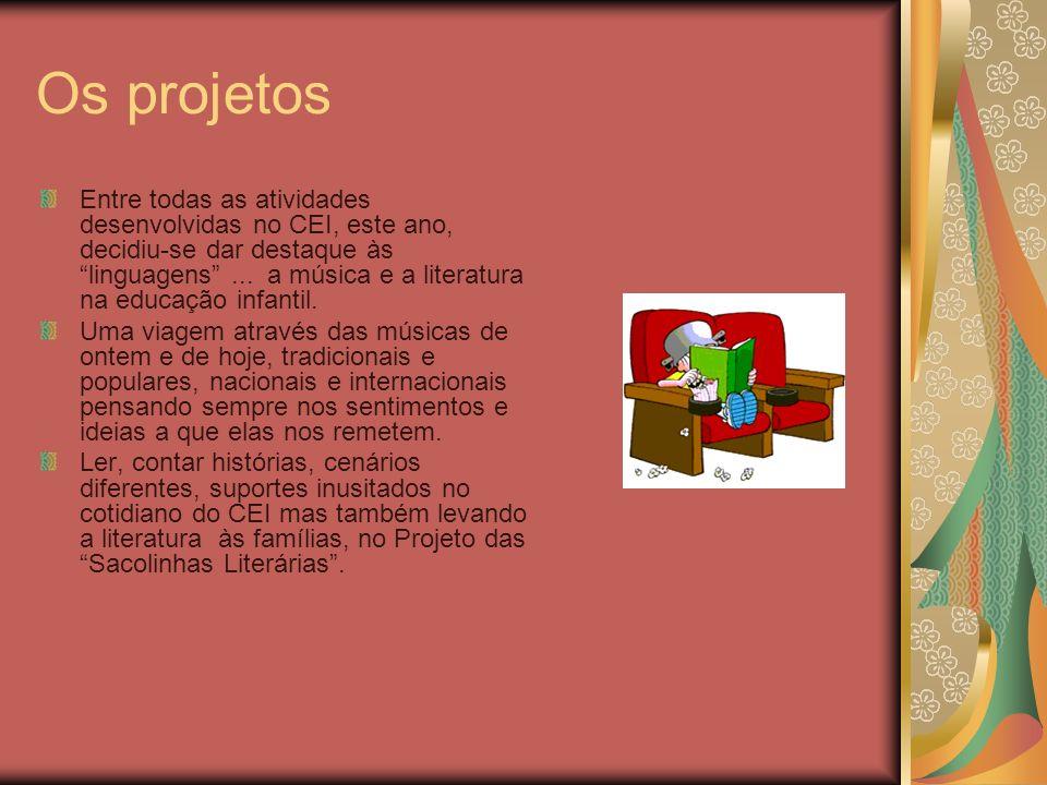 Os projetos