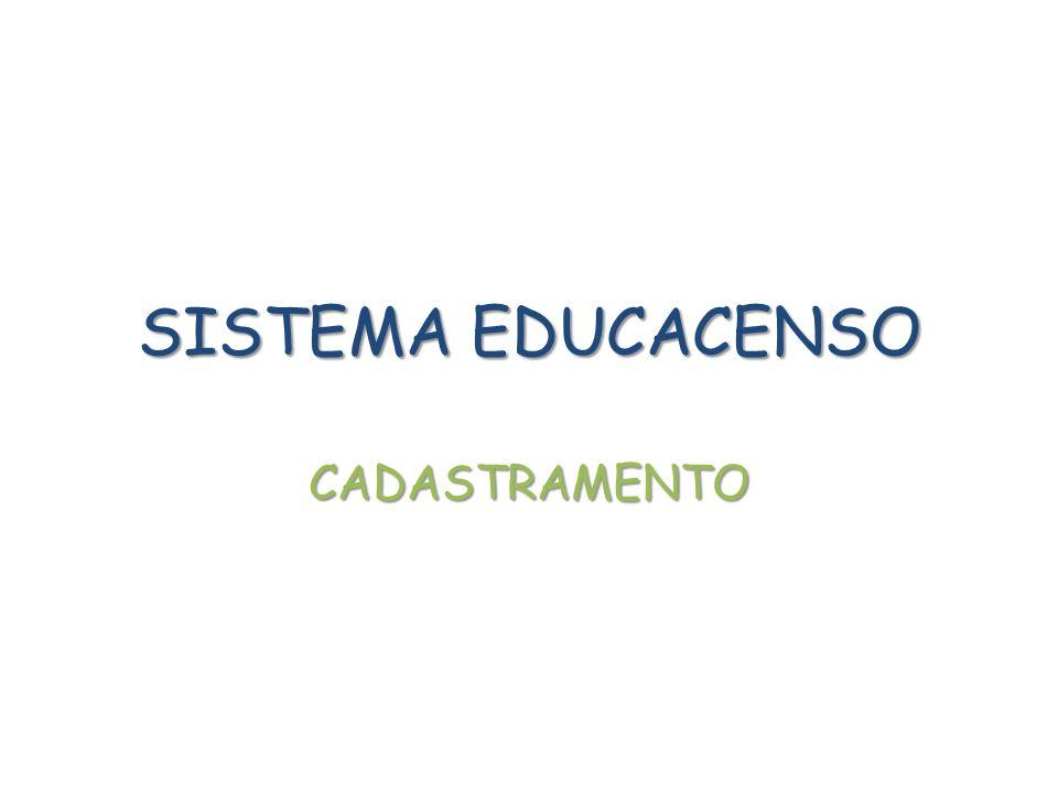 SISTEMA EDUCACENSO CADASTRAMENTO