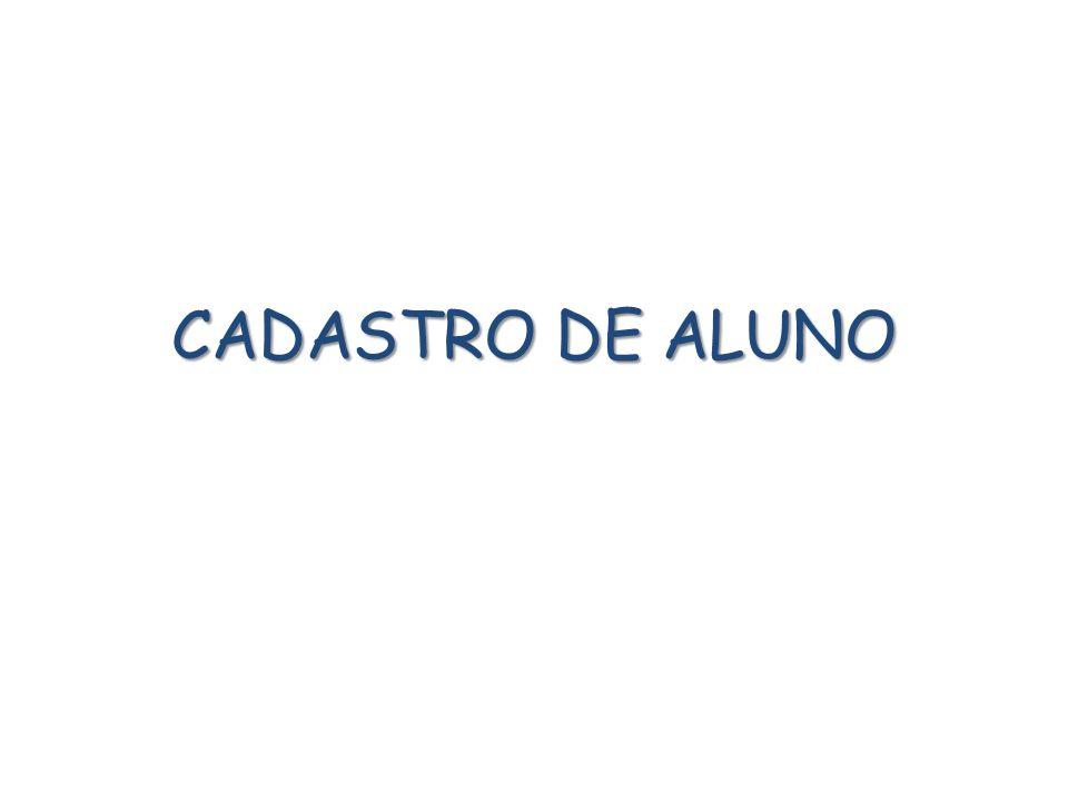 CADASTRO DE ALUNO