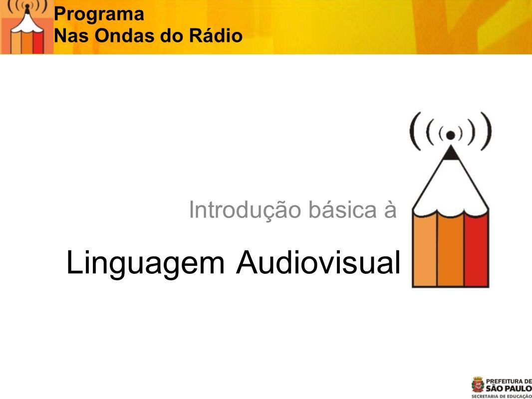 Linguagem Audiovisual