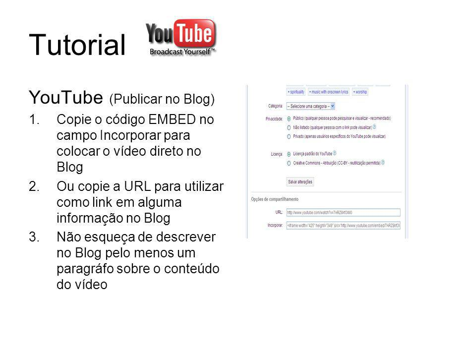 Tutorial YouTube (Publicar no Blog)