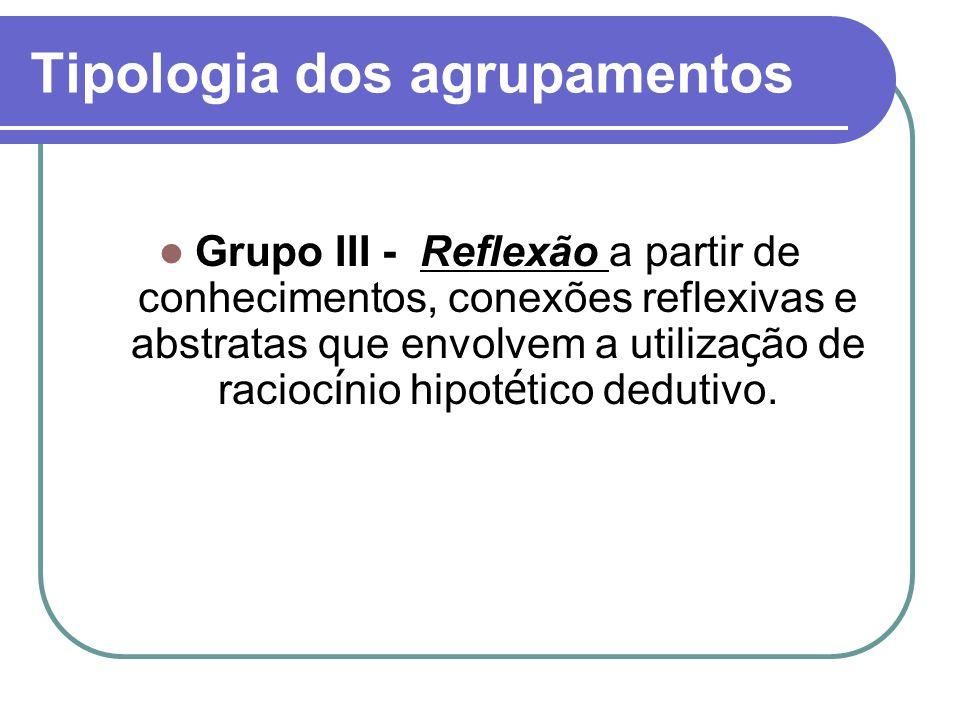 Tipologia dos agrupamentos