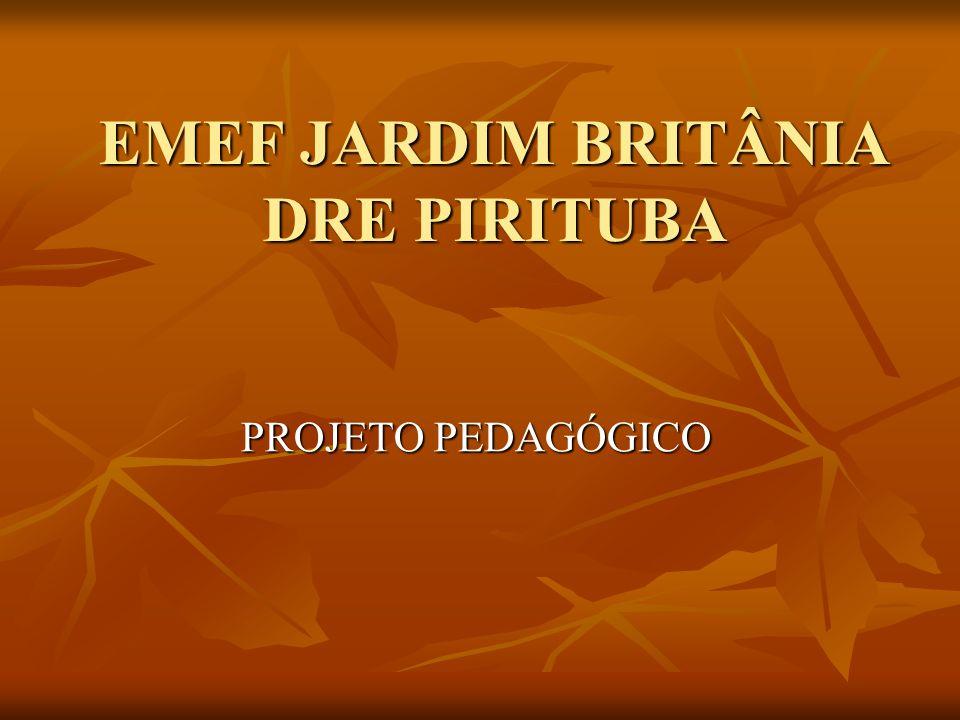 EMEF JARDIM BRITÂNIA DRE PIRITUBA