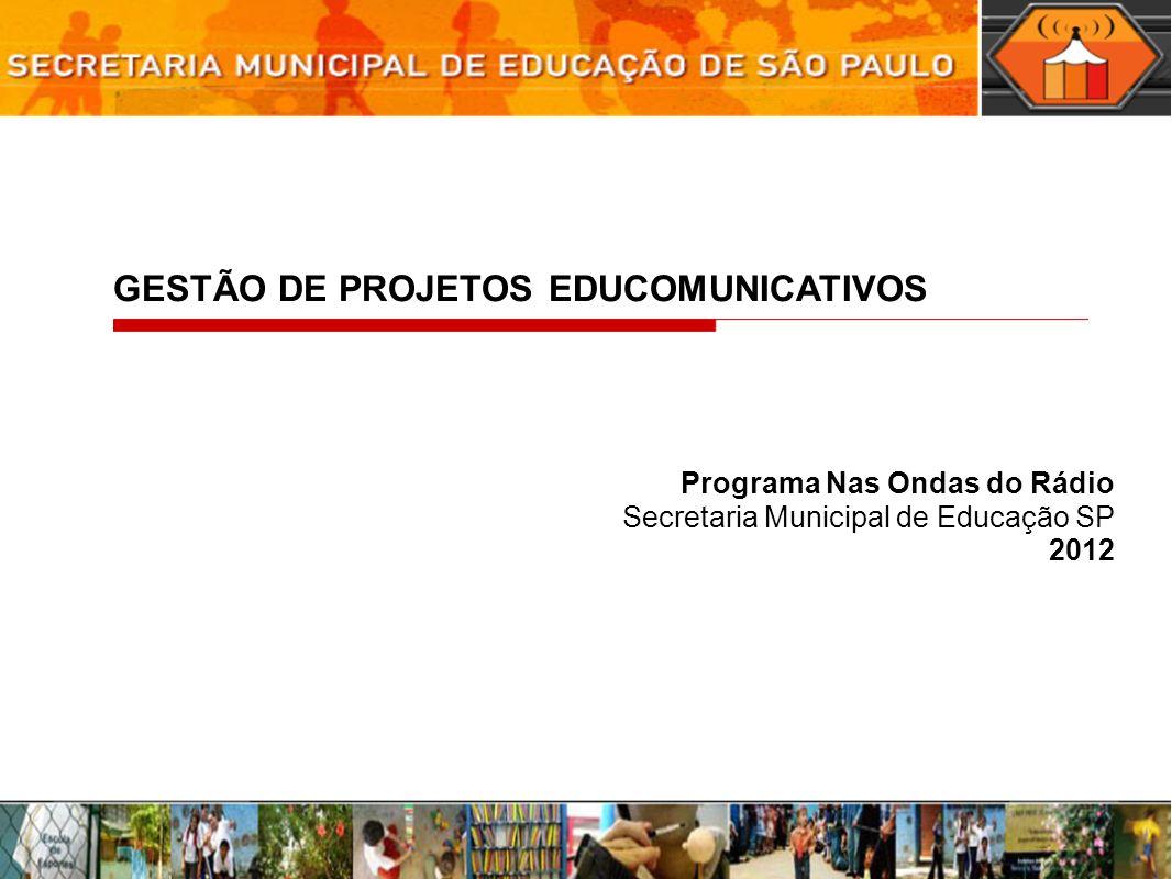GESTÃO DE PROJETOS EDUCOMUNICATIVOS