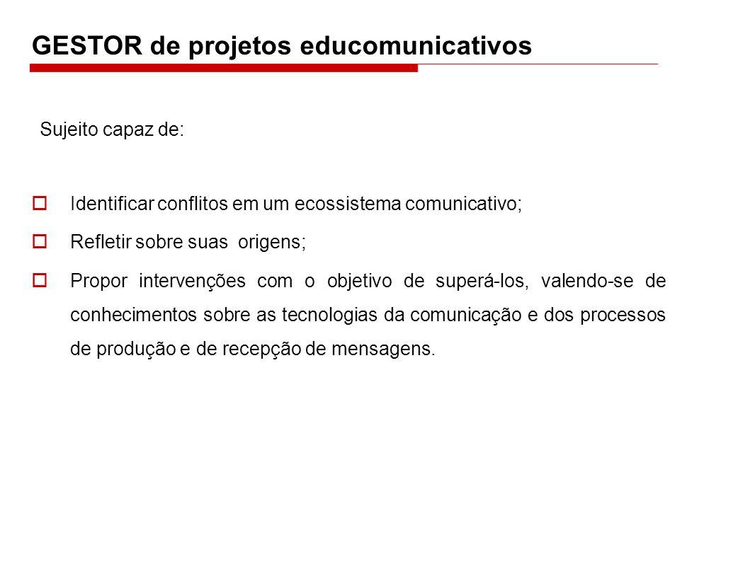 GESTOR de projetos educomunicativos