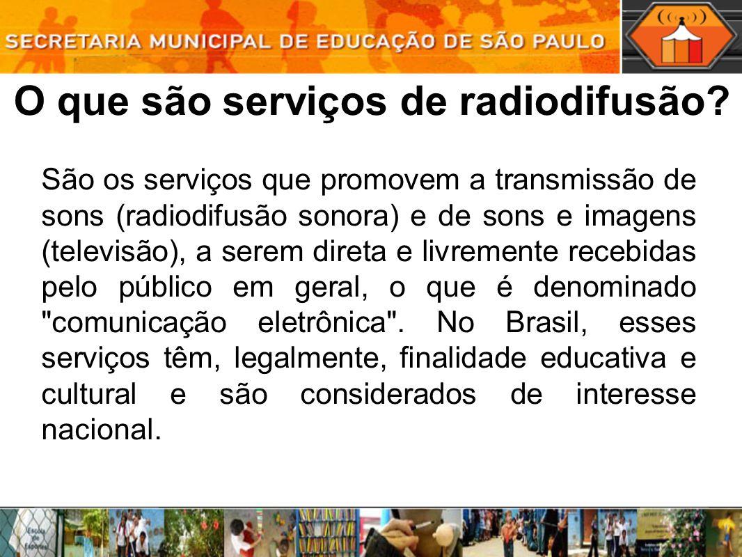 O que são serviços de radiodifusão