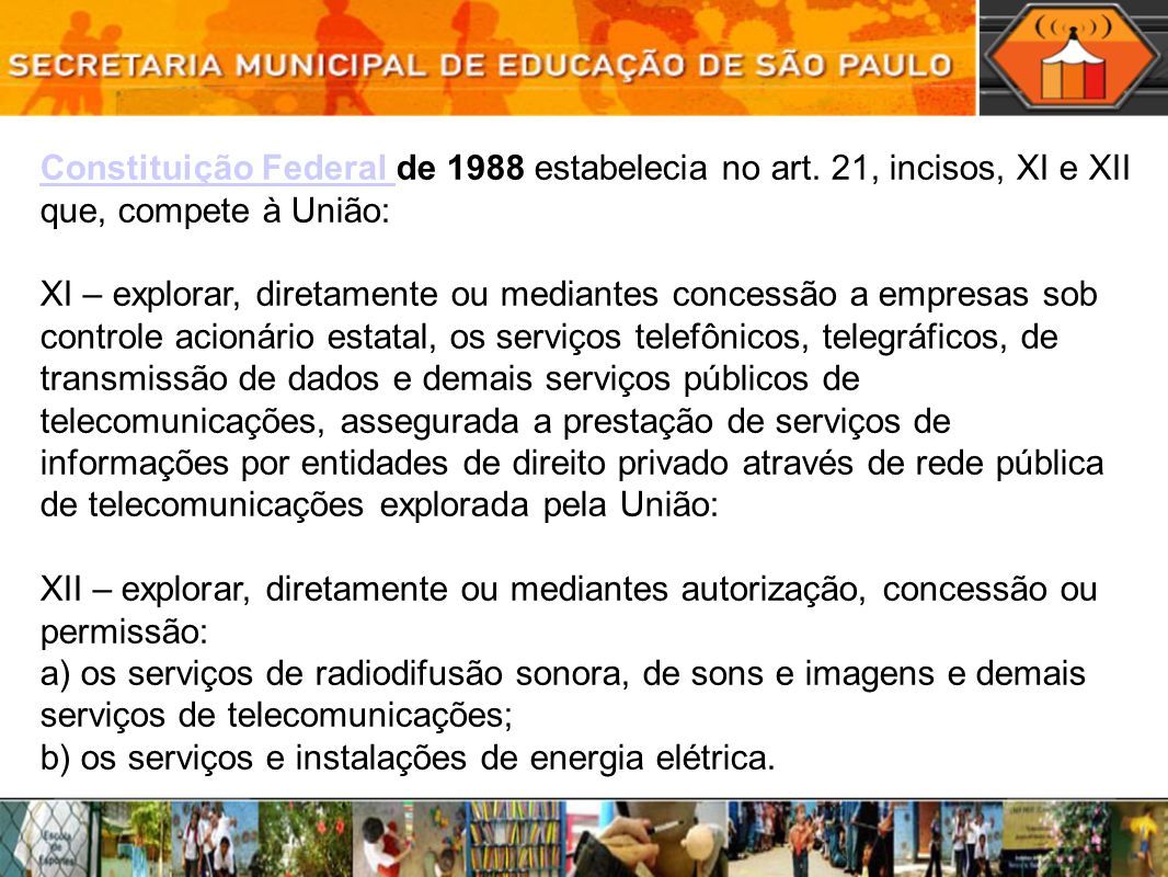 Constituição Federal de 1988 estabelecia no art
