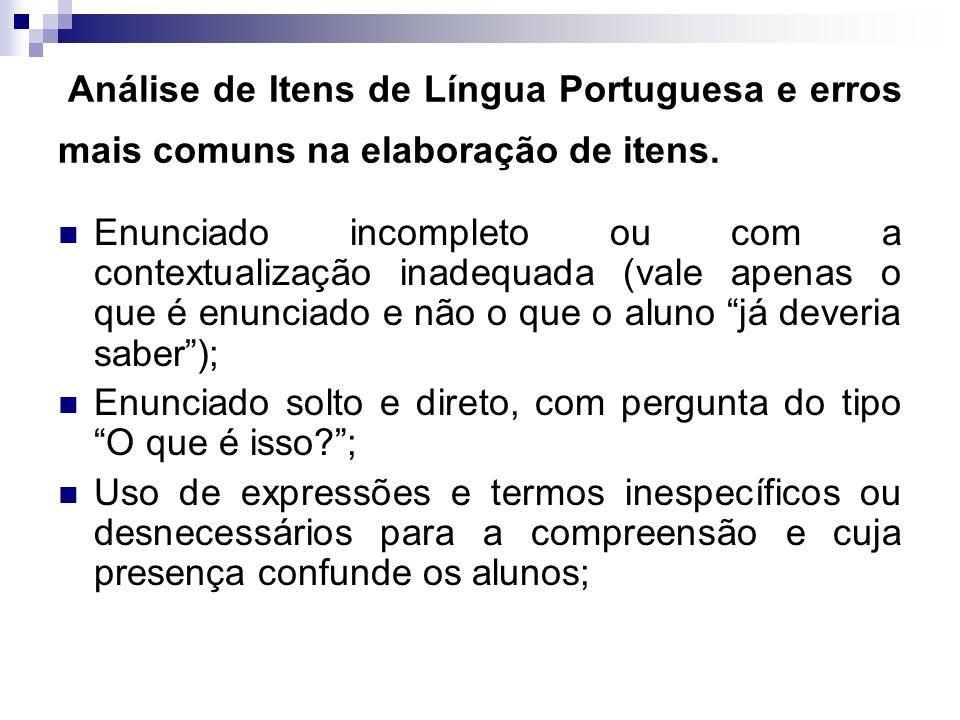 Análise de Itens de Língua Portuguesa e erros mais comuns na elaboração de itens.