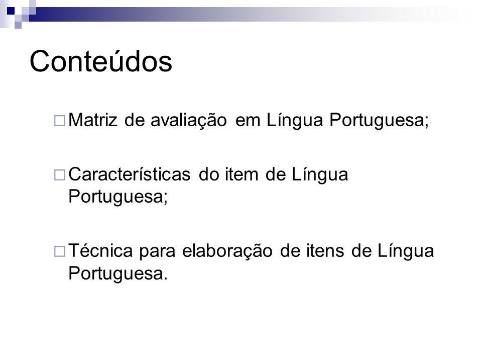 Conteúdos Matriz de avaliação em Língua Portuguesa;