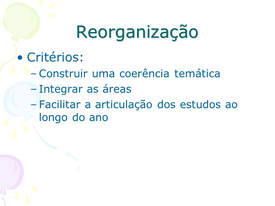 Reorganização Critérios: Construir uma coerência temática