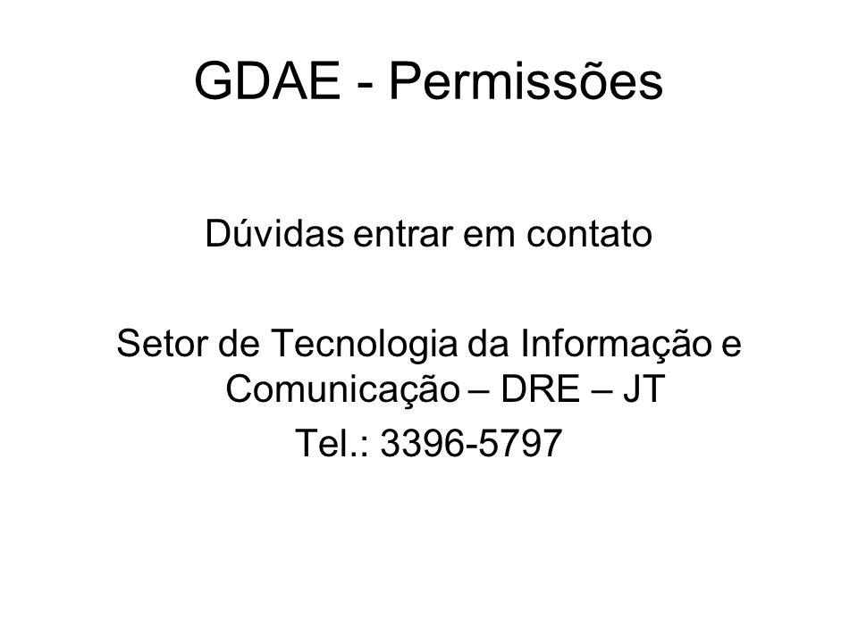 GDAE - Permissões Dúvidas entrar em contato