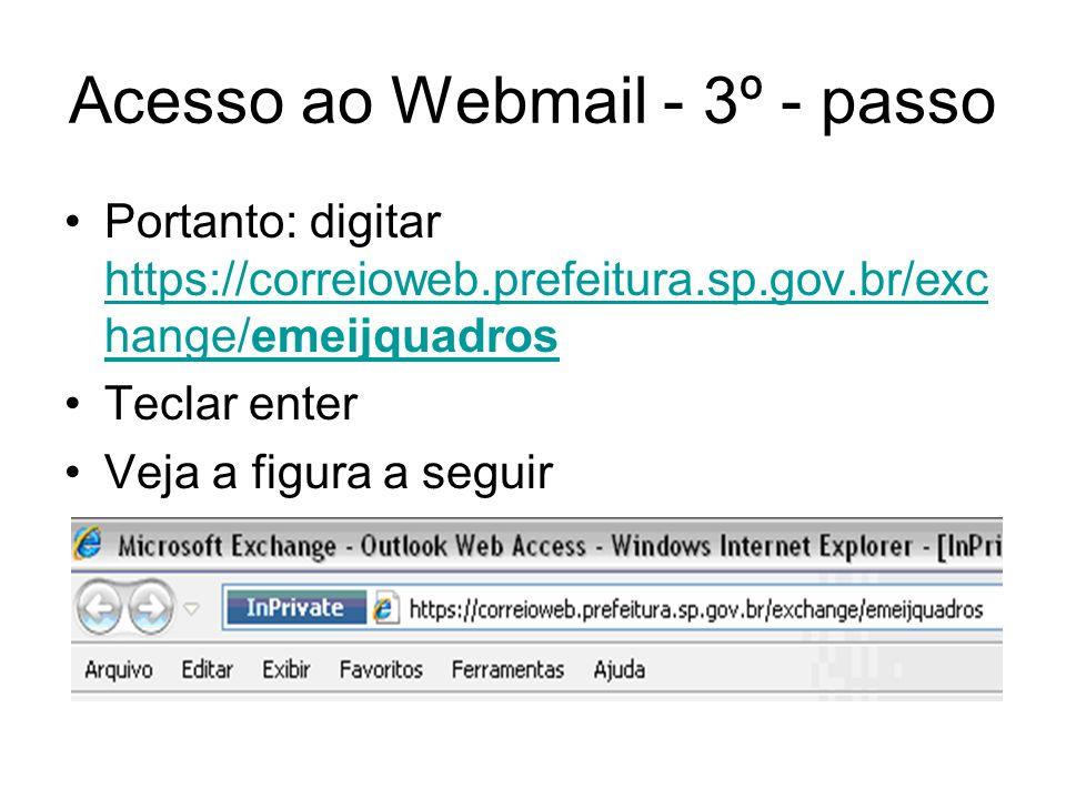 Acesso ao Webmail - 3º - passo