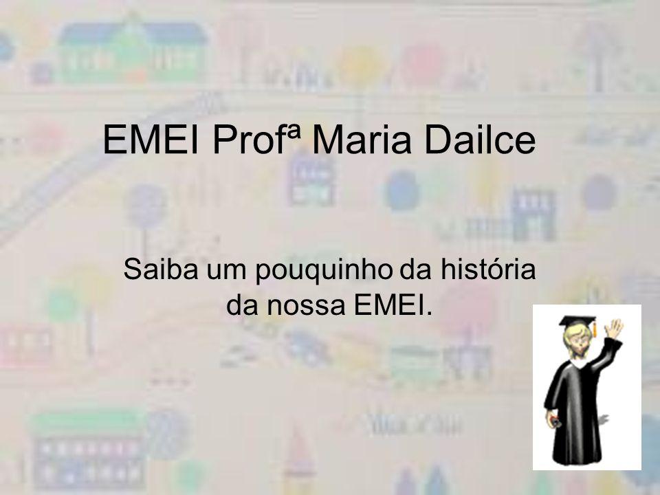 EMEI Profª Maria Dailce