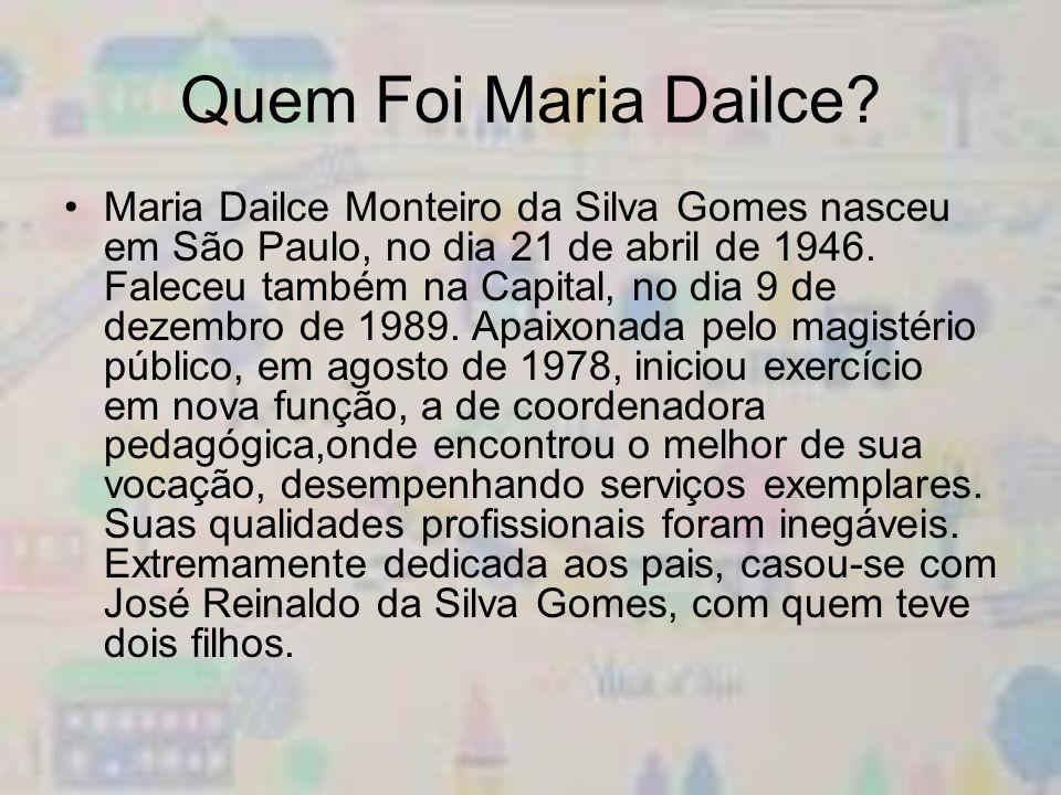 Quem Foi Maria Dailce