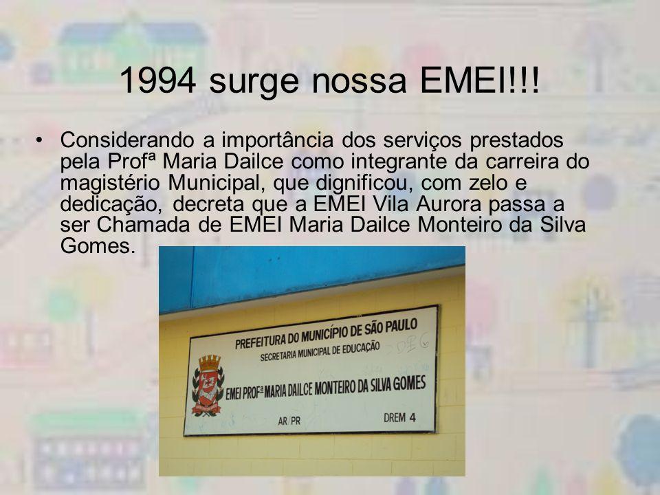 1994 surge nossa EMEI!!!