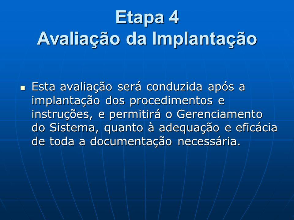 Etapa 4 Avaliação da Implantação