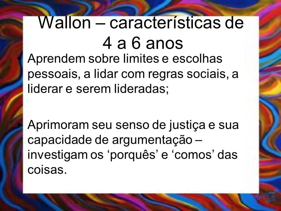 Wallon – características de 4 a 6 anos