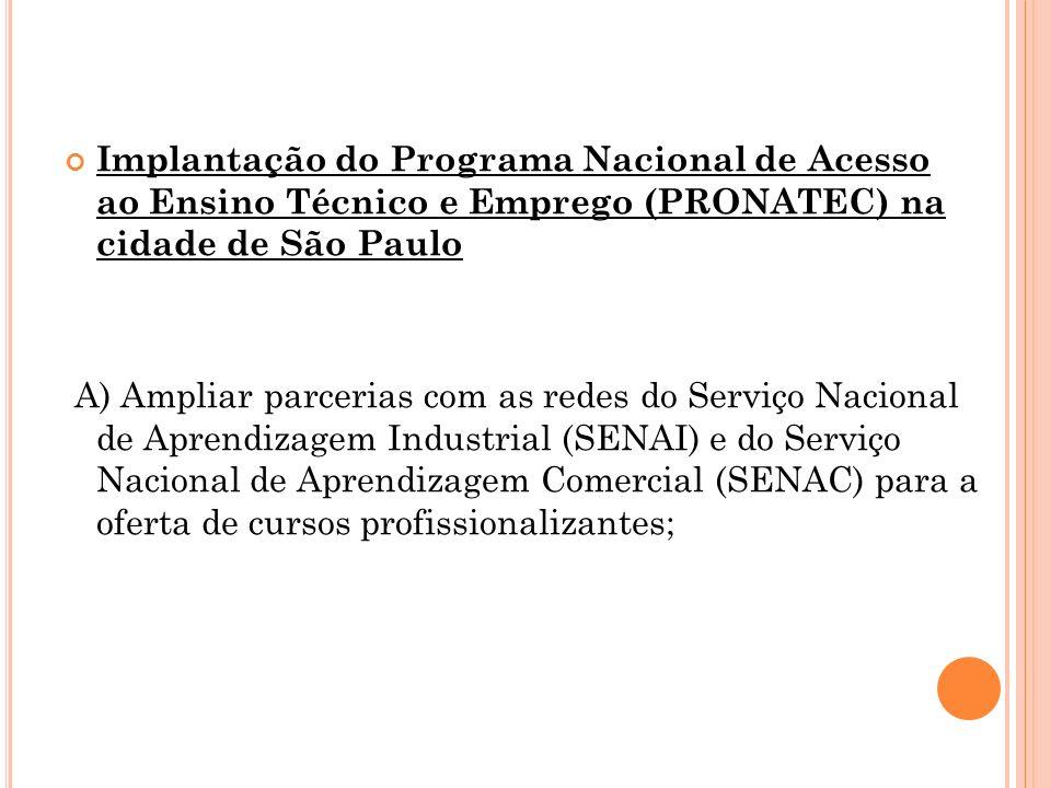 Implantação do Programa Nacional de Acesso ao Ensino Técnico e Emprego (PRONATEC) na cidade de São Paulo