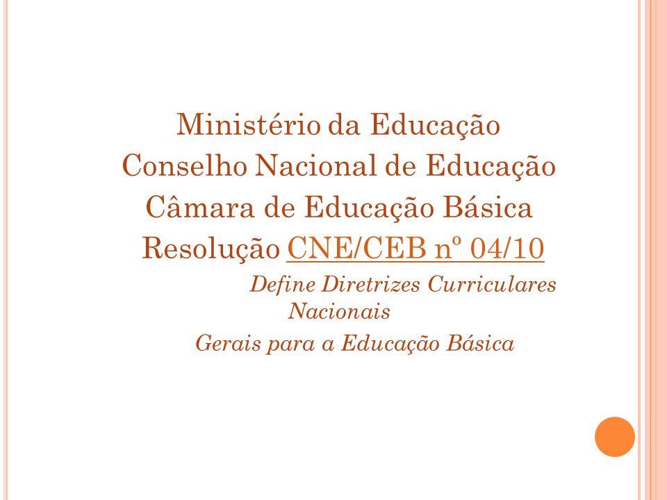 Ministério da Educação Conselho Nacional de Educação