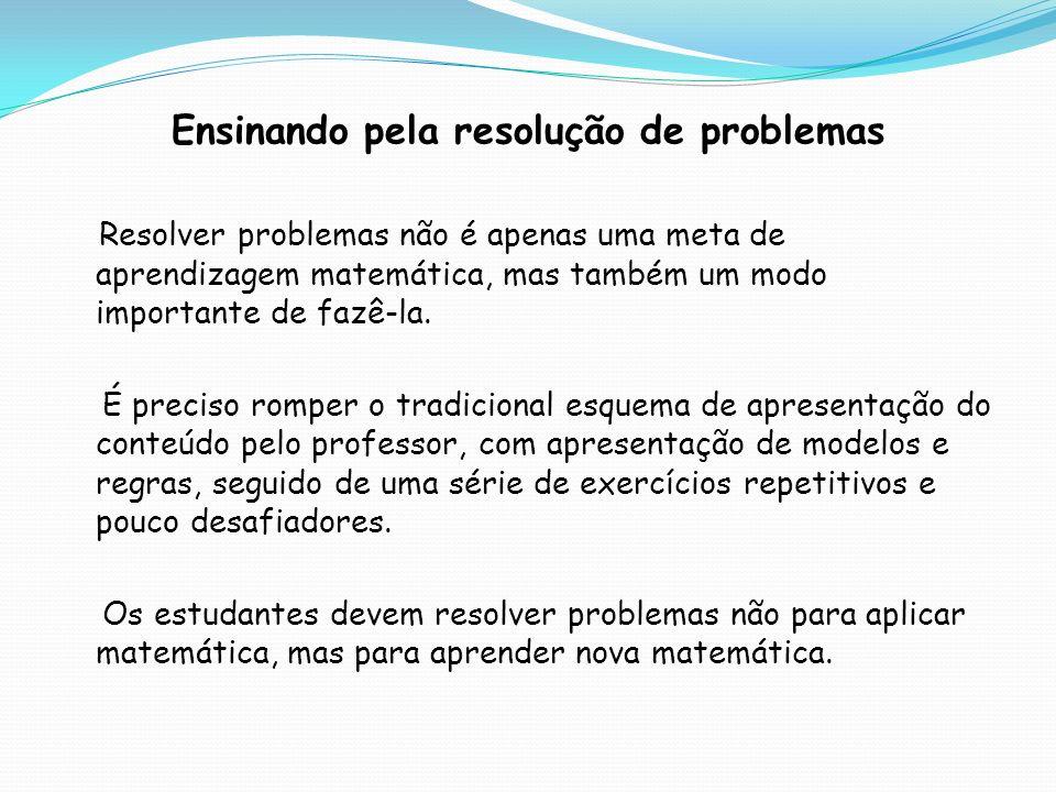 Ensinando pela resolução de problemas