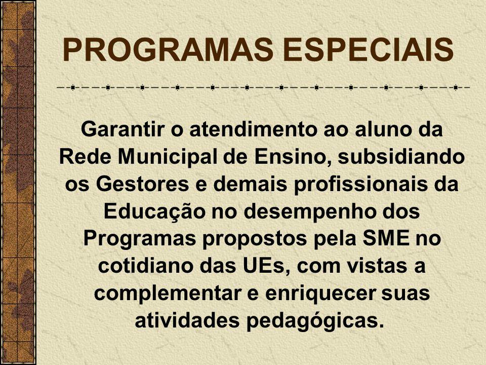 PROGRAMAS ESPECIAIS