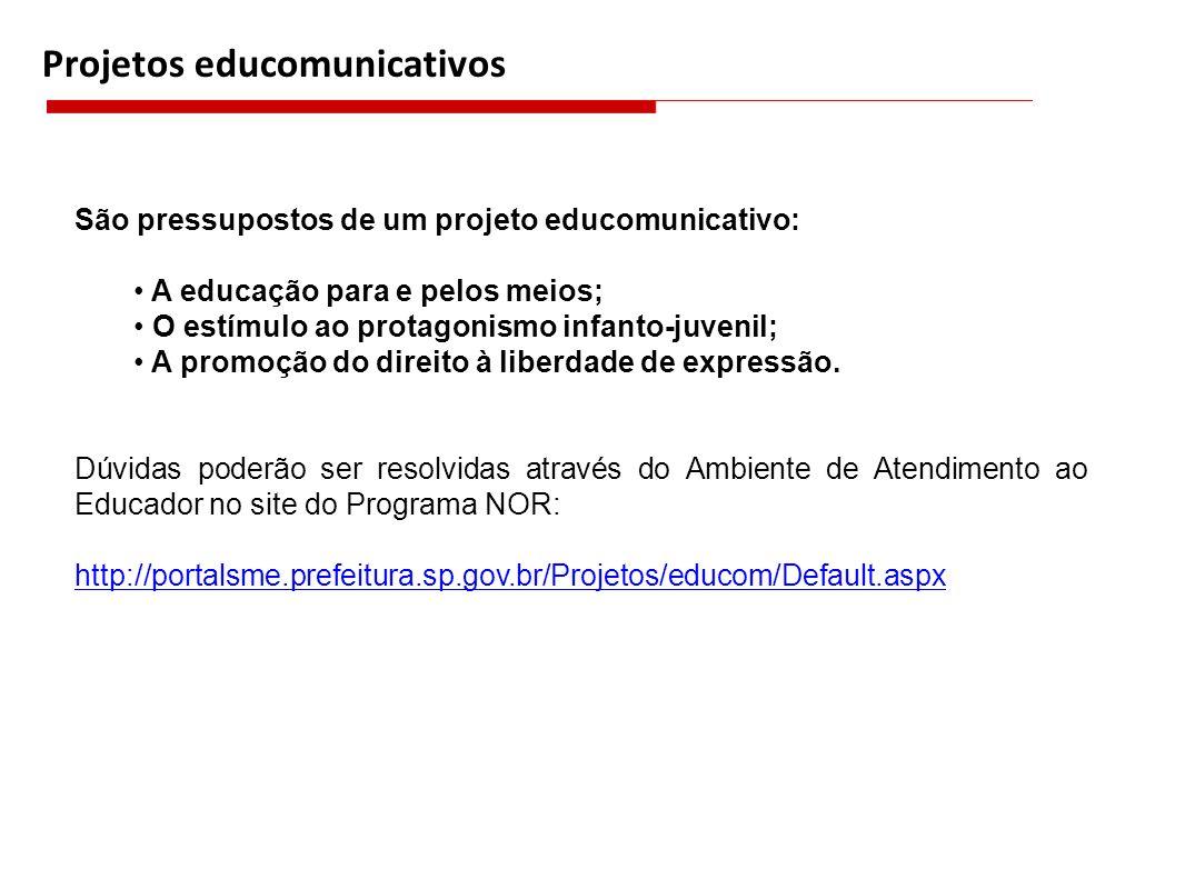 Projetos educomunicativos