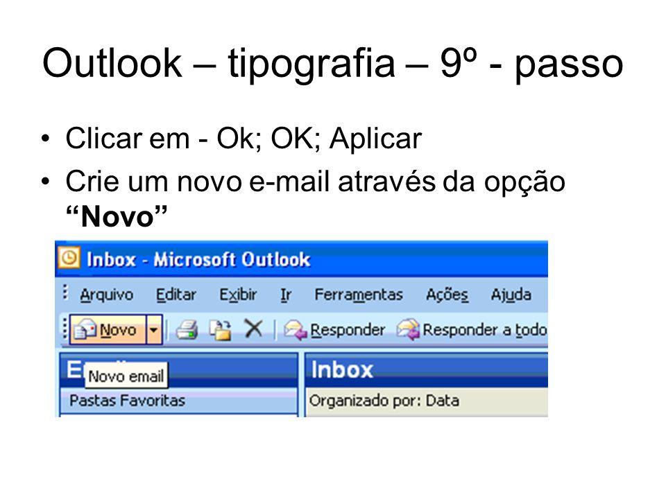 Outlook – tipografia – 9º - passo