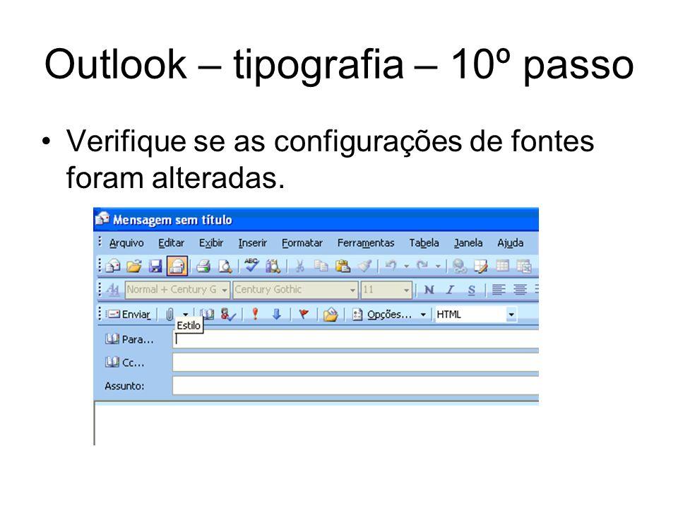 Outlook – tipografia – 10º passo