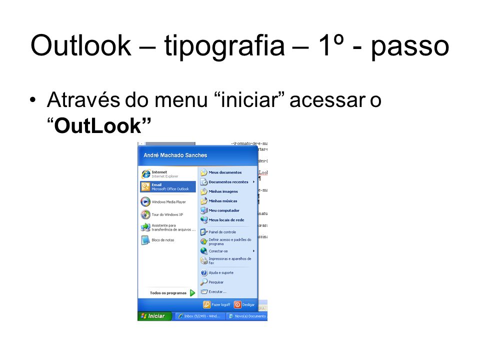 Outlook – tipografia – 1º - passo