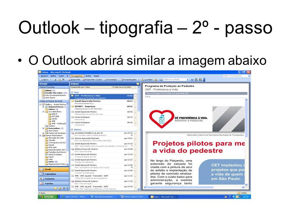Outlook – tipografia – 2º - passo