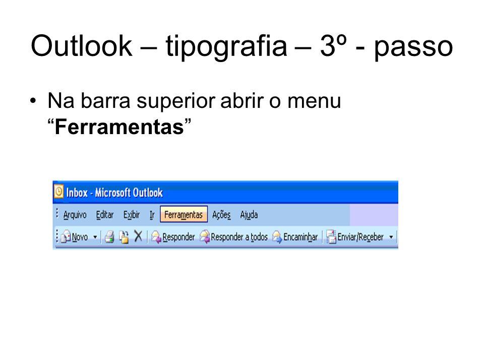 Outlook – tipografia – 3º - passo