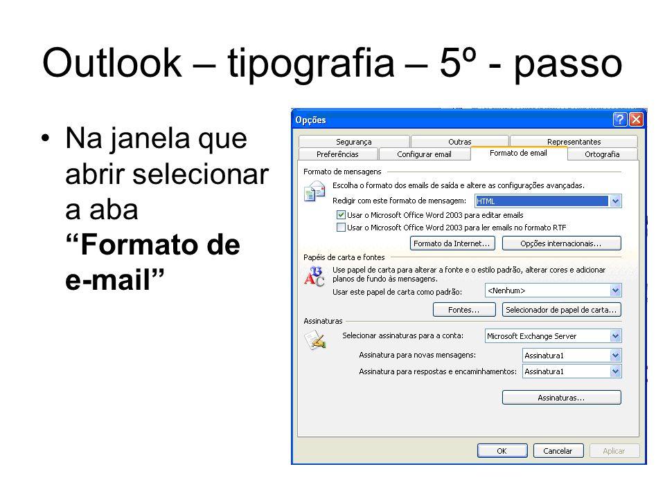 Outlook – tipografia – 5º - passo