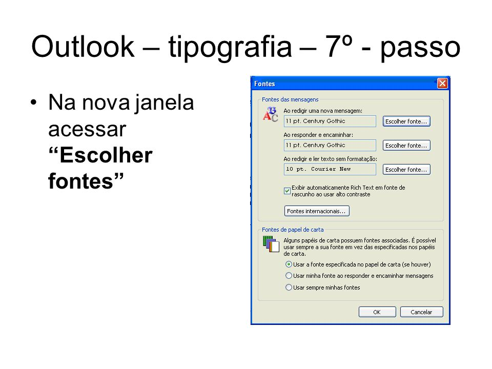 Outlook – tipografia – 7º - passo