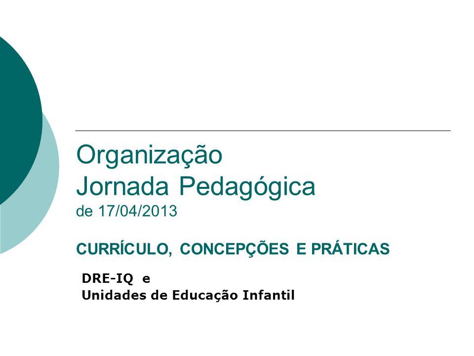 DRE-IQ e Unidades de Educação Infantil