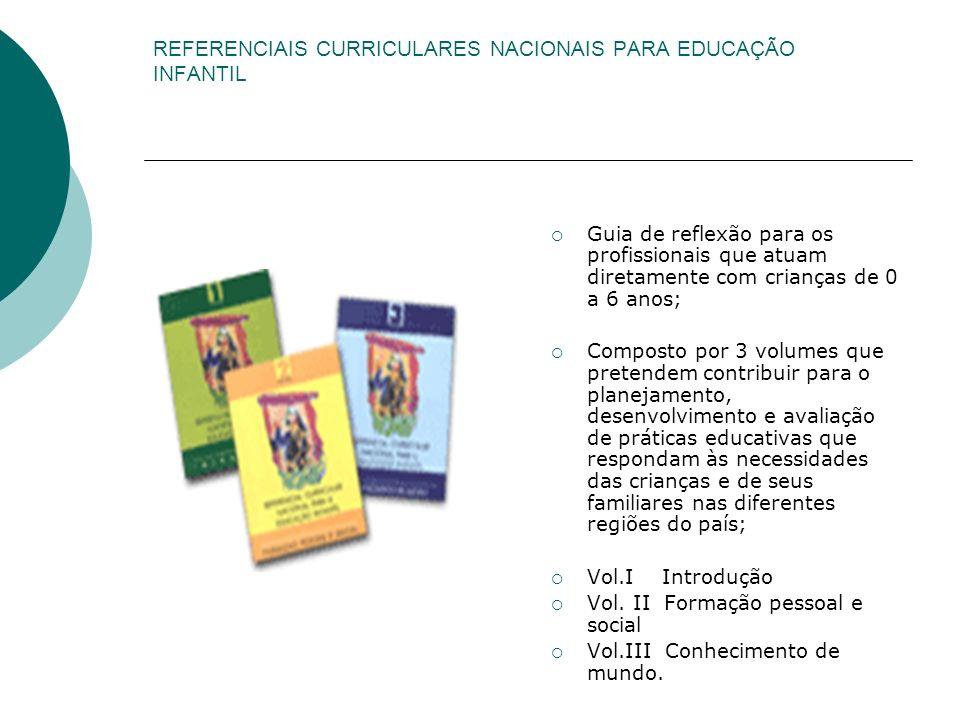 REFERENCIAIS CURRICULARES NACIONAIS PARA EDUCAÇÃO INFANTIL