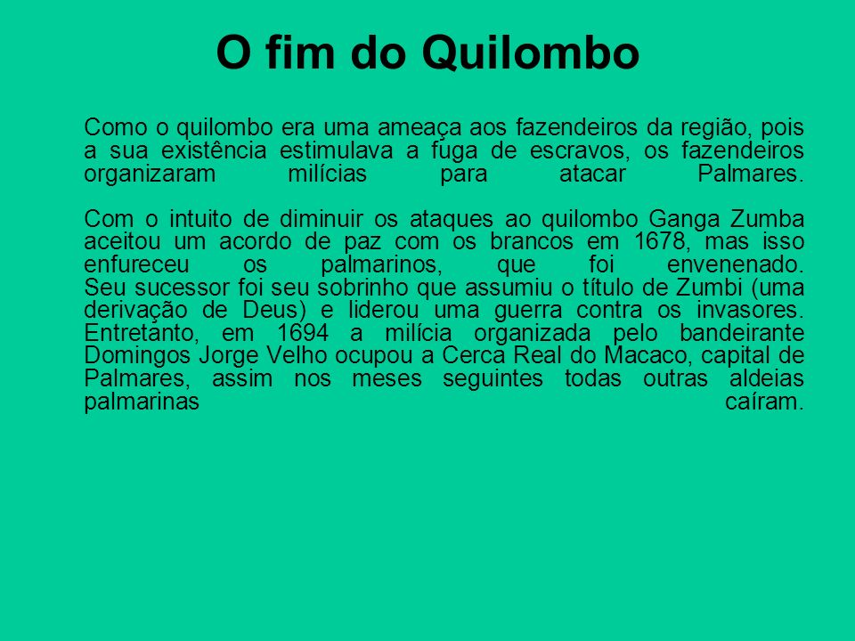 O fim do Quilombo