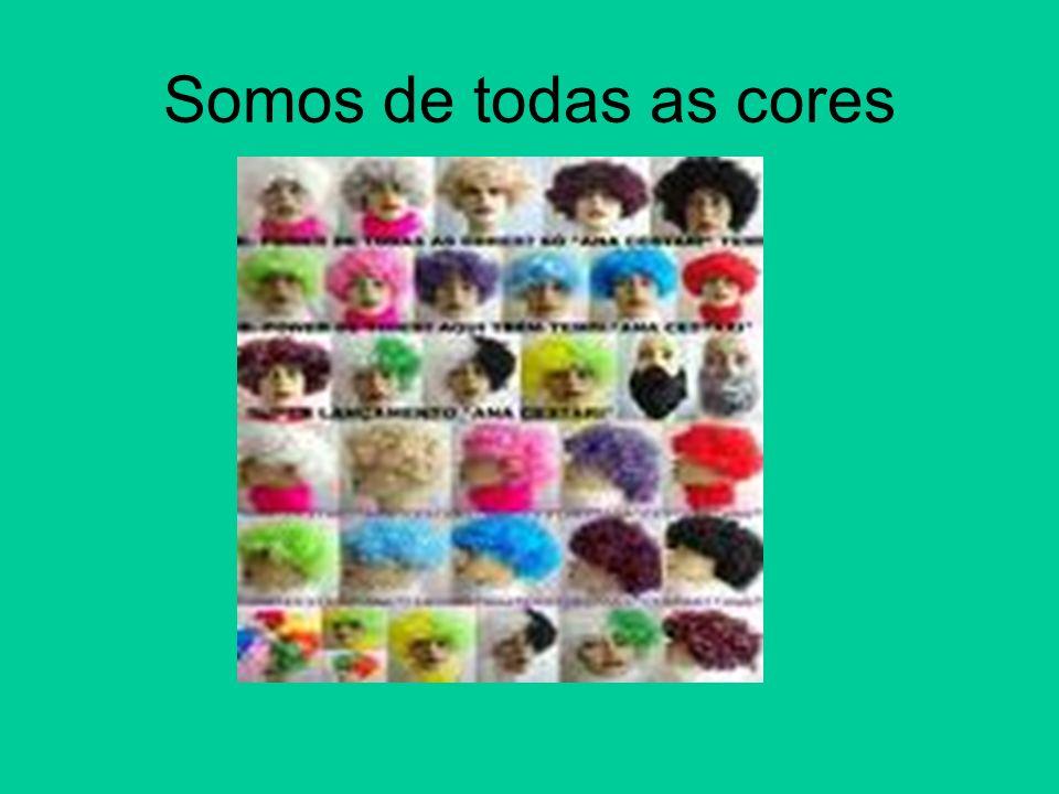 Somos de todas as cores