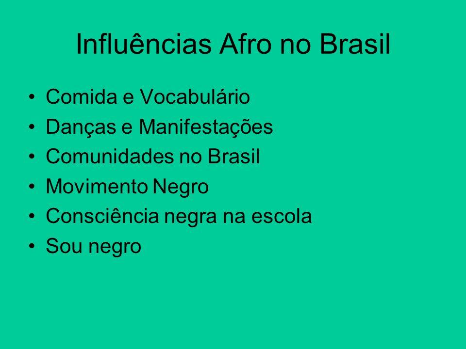 Influências Afro no Brasil