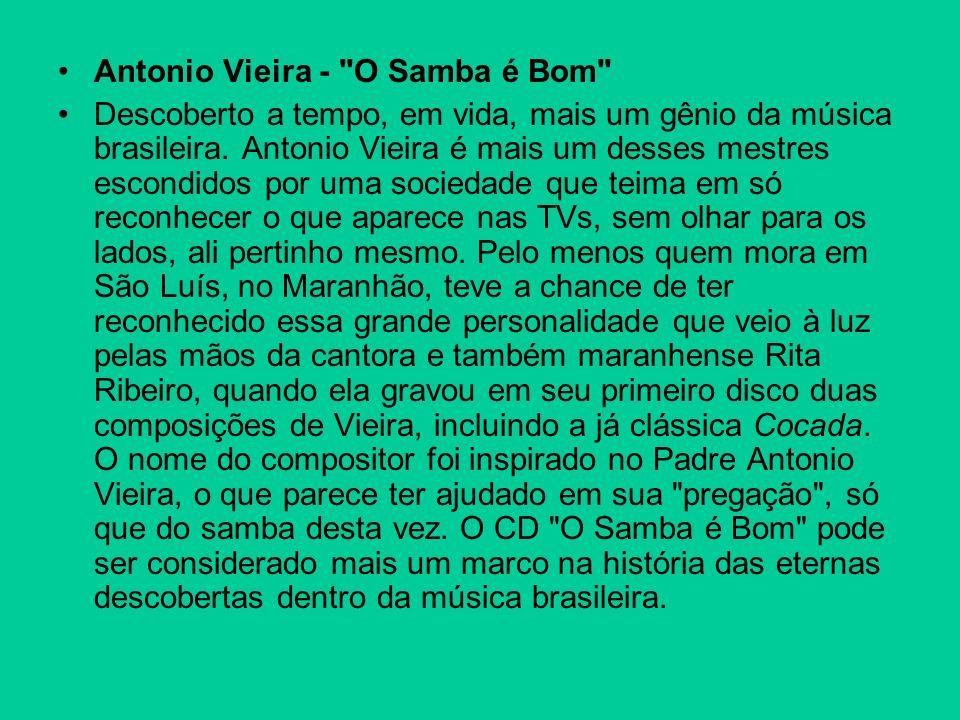 Antonio Vieira - O Samba é Bom