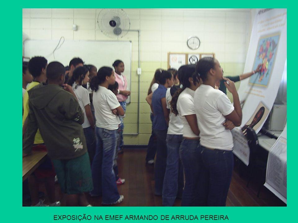 EXPOSIÇÃO NA EMEF ARMANDO DE ARRUDA PEREIRA