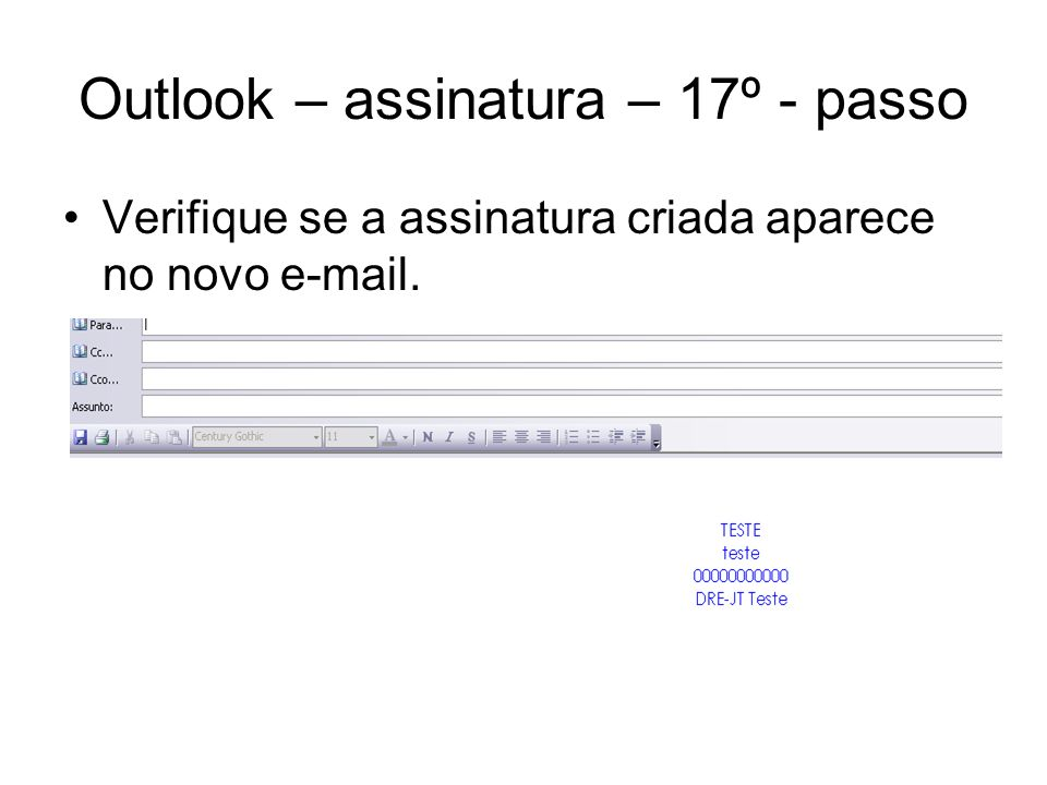 Outlook – assinatura – 17º - passo