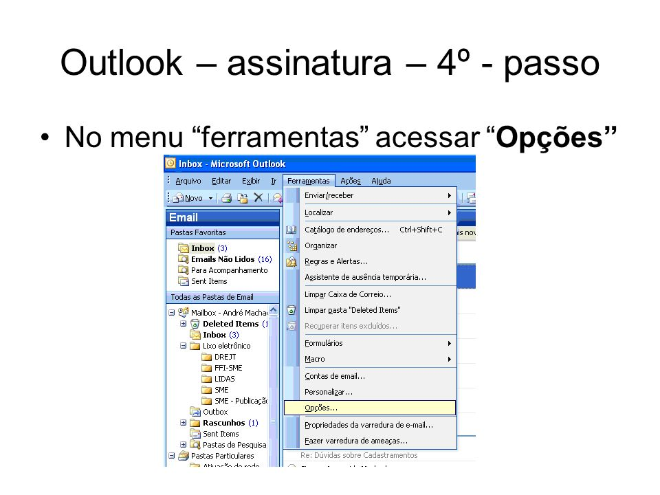 Outlook – assinatura – 4º - passo