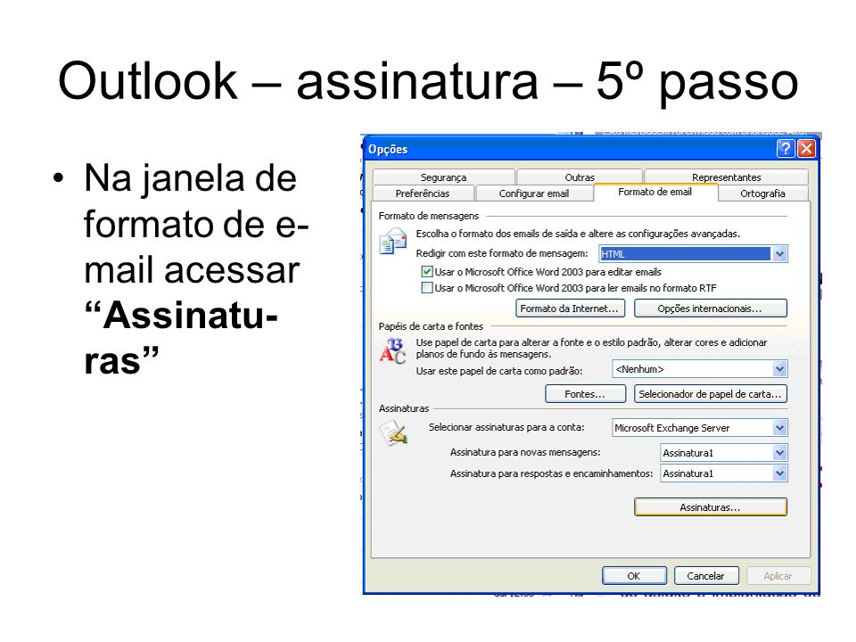 Outlook – assinatura – 5º passo