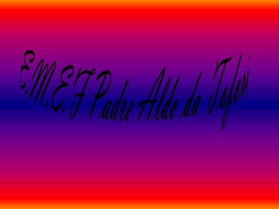E.M.E.F Padre Aldo da Tofori