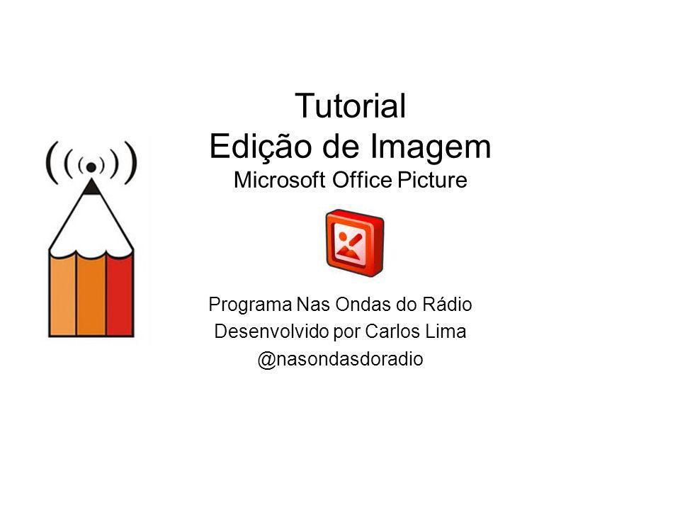 Tutorial Edição de Imagem Microsoft Office Picture