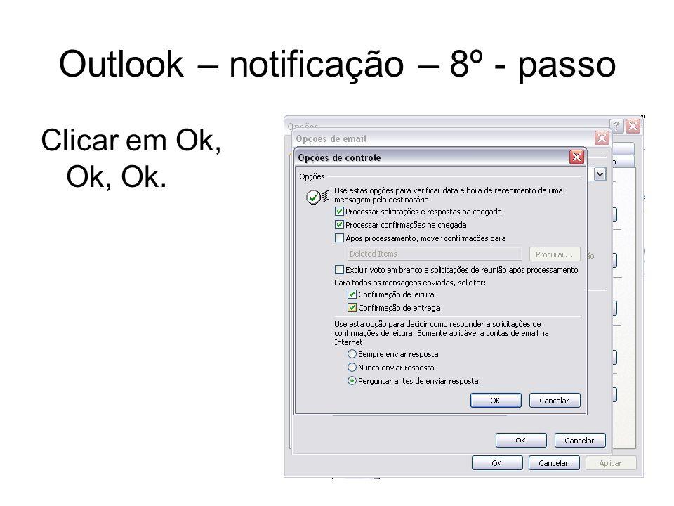 Outlook – notificação – 8º - passo