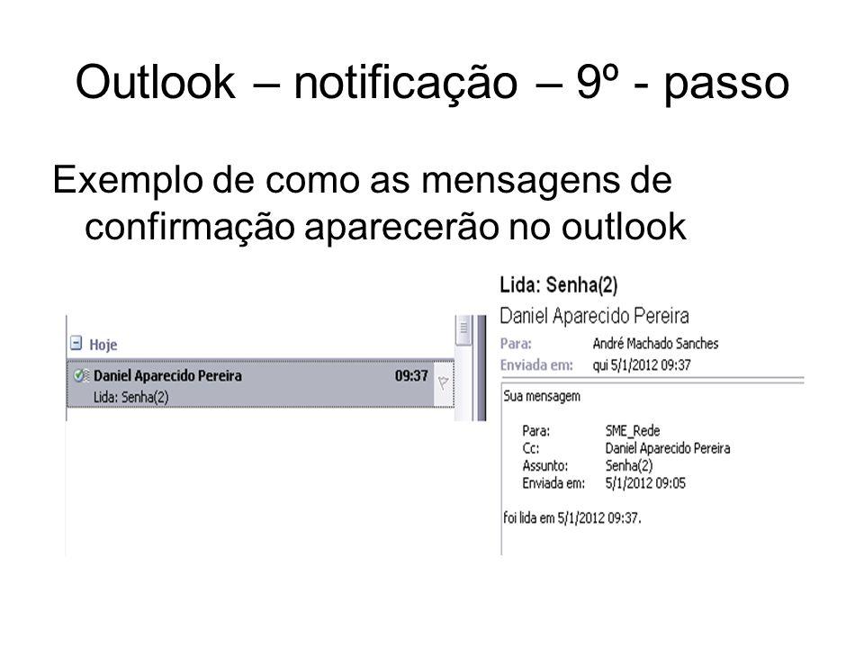 Outlook – notificação – 9º - passo
