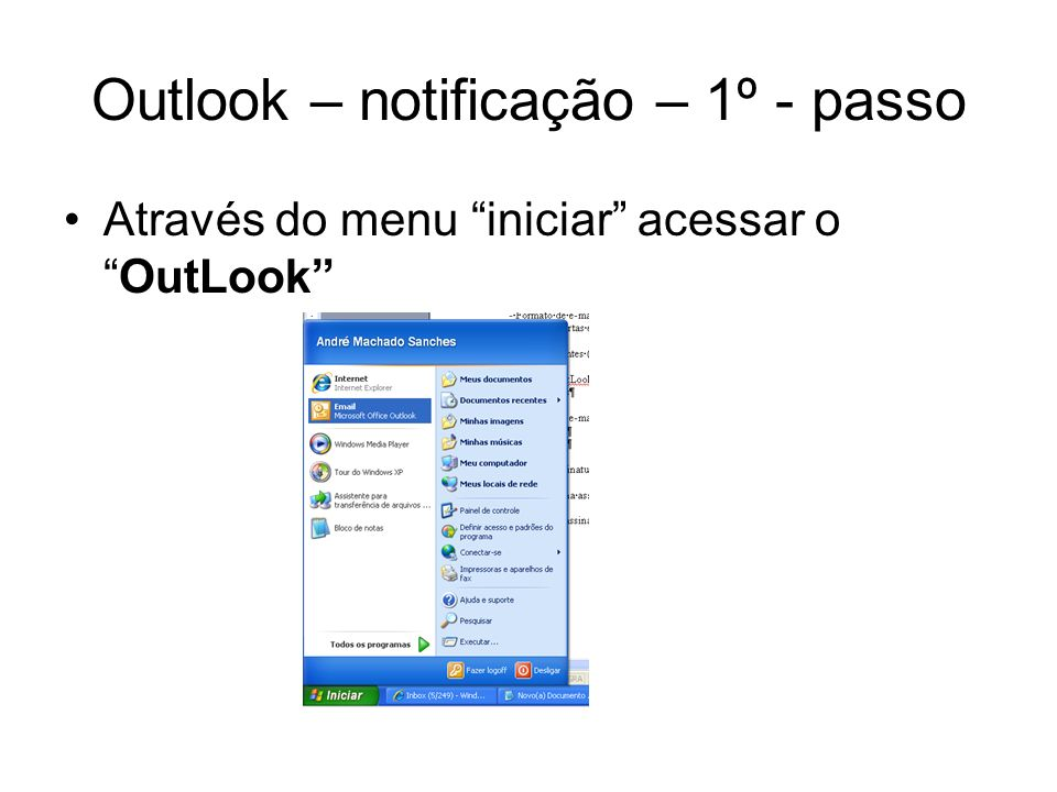 Outlook – notificação – 1º - passo