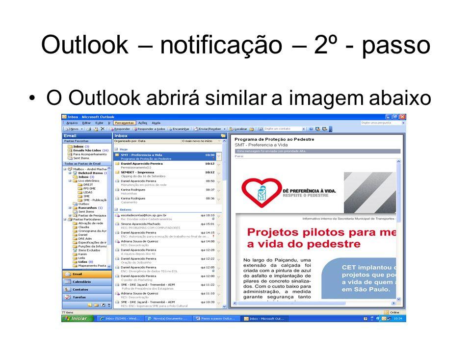 Outlook – notificação – 2º - passo